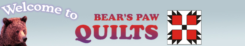 Welcome to Bear's Paw Quilts - Compassionate Care for the Quilt Addicted